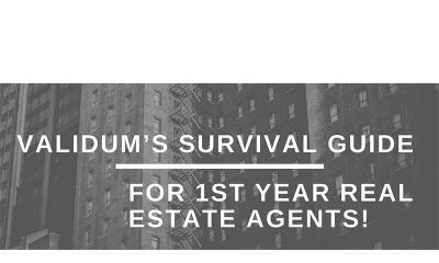 Validum's survival guide for 1st year Real Estate agents!