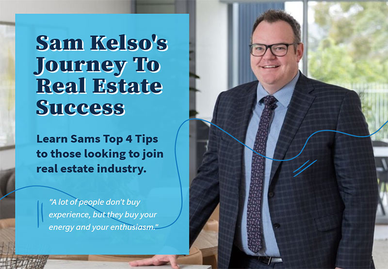 Sam Kelso Journey To Real Estate Success